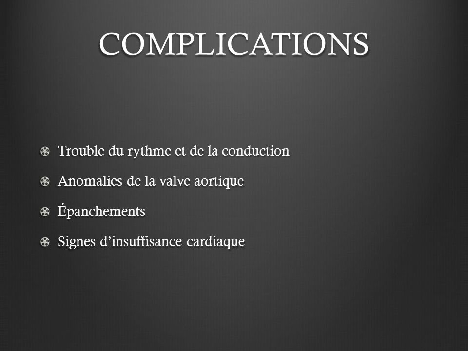 COMPLICATIONS Thrombo-emboliques - cérébrales InfectieusesDigestives Autres …