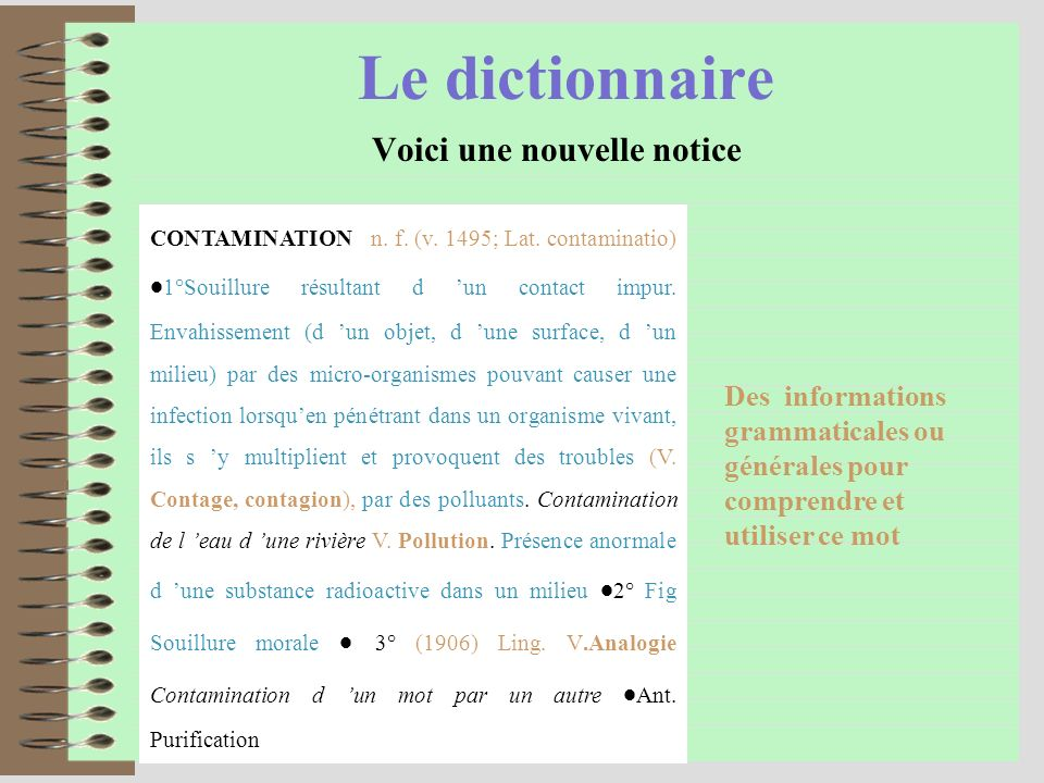 Le dictionnaire Voici une nouvelle notice CONTAMINATION n.