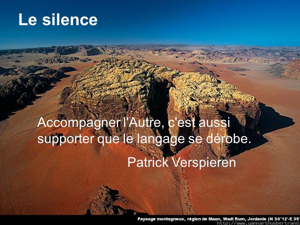Lamour est le miracle dêtre un jour entendu jusque dans nos silences, et dentendre en retour avec la même délicatesse : La vie à létat pur.
