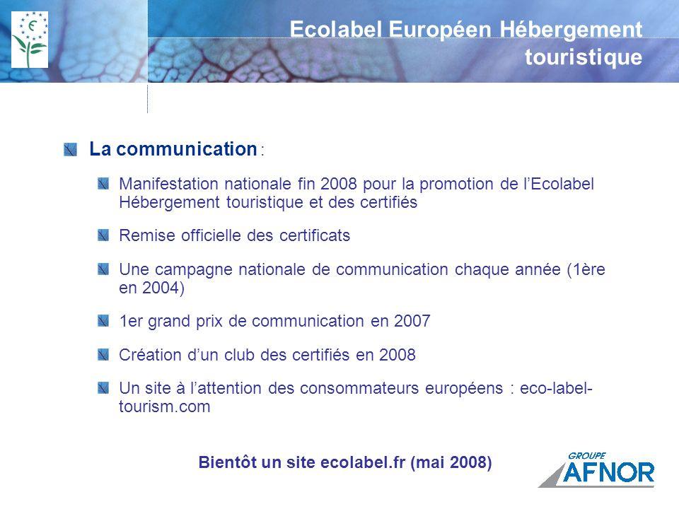 Outils de communication disponibles : Logo à apposer sur les documents commerciaux Plaque Plexiglass « la Fleur » Drapeau vert, Posters Brochures à destination des clients Tee-shirts en cadeau pour les salariés Ecolabel Européen Hébergement touristique
