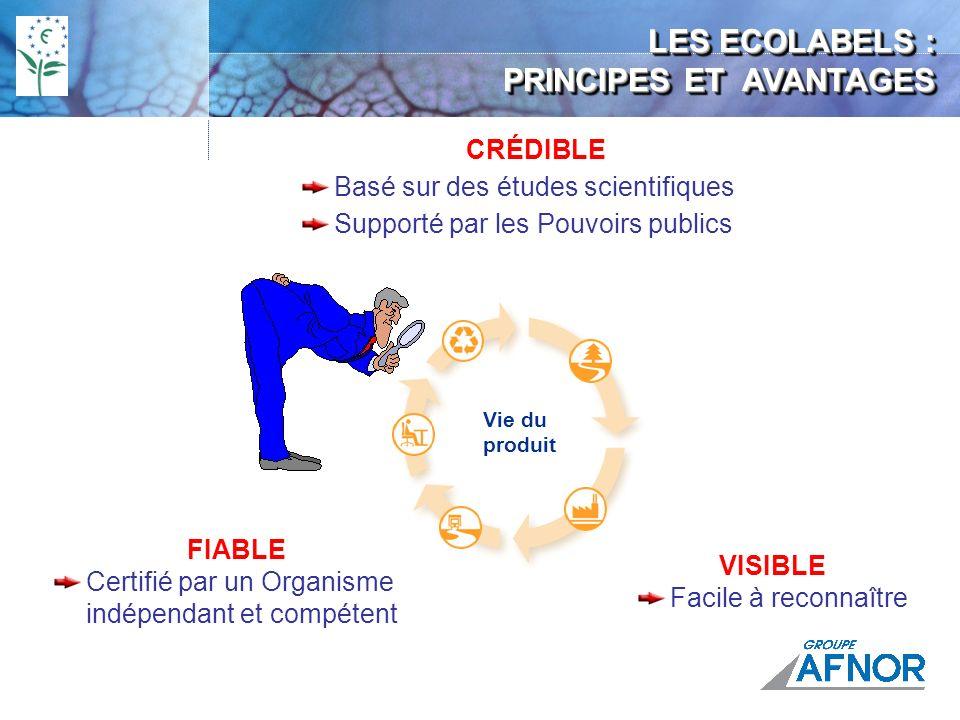 L Ecolabel Européen Processus de certification Un organisme compétent par pays, en France Groupe AFNOR Décision européenne Référentiel de certification Audit et partie documentaire à contrôler