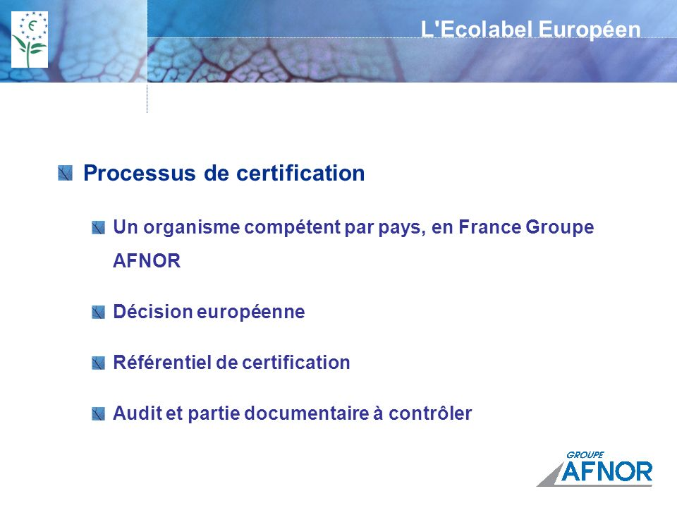 La certification : comment ça marche .