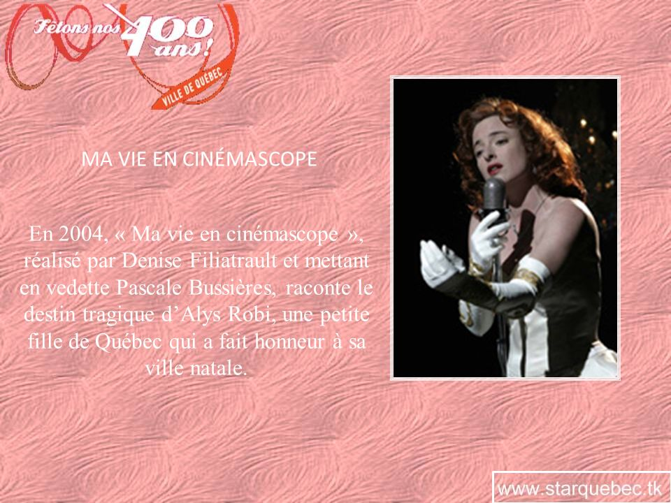 Née dans le quartier St-Sauveur, dans la Basse-Ville de Québec, Alys Robi est devenue notre première star internationale en chantant dans plusieurs pays dEurope et dAmérique.