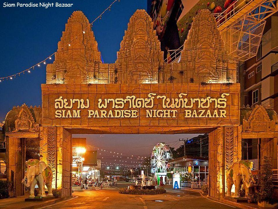 Siam Paradise Night Bazaar