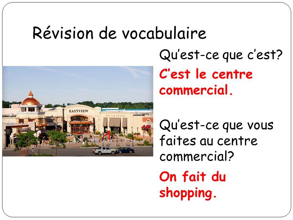 Révision de vocabulaire Quest-ce que cest.Cest un marché.