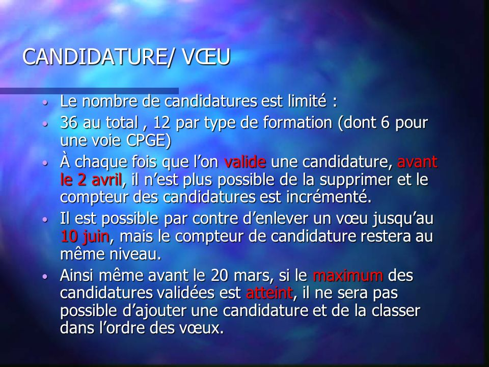 Espace « VŒUX » CANDIDATURE/ VŒU : 2 onglets Candidatures : fin le 20 mars, validation 2 avril Ordre des vœux : fin le 10 juin