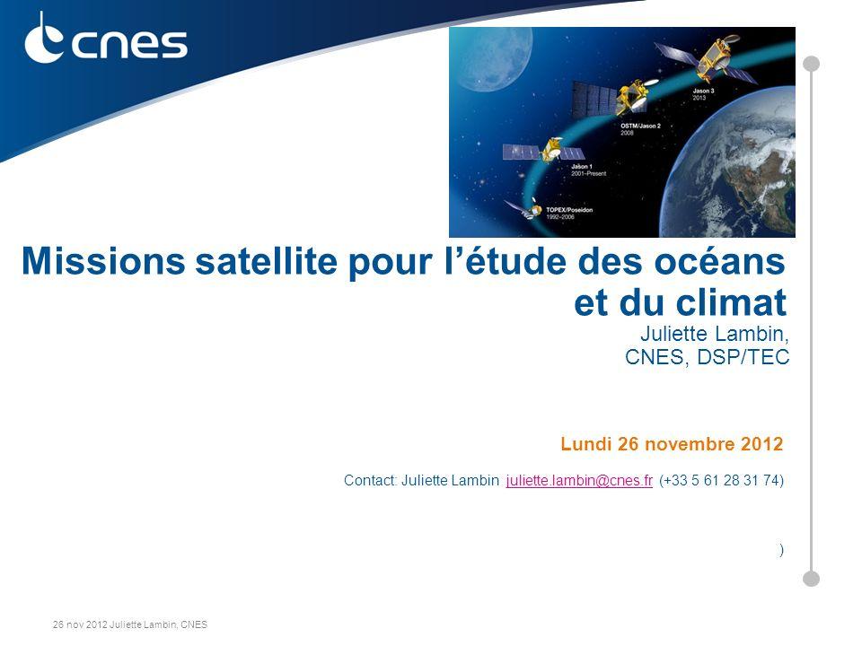 Ocean observation satellites-; Juliette Lambin, CNES 2 Océans: Que mesure-t-on depuis lespace.