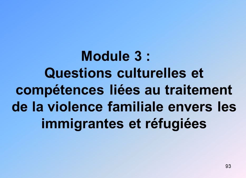 94 Obstacles particuliers aux immigrantes