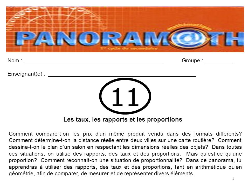 2 Cours #1 À faire à la maison Feuille photocopiée « Devoir 1-DeVinci » Panoramath Page 52 #1 à 13 sauf # 5 RapportTaux Comparaison entre deux quantités de nature différente.