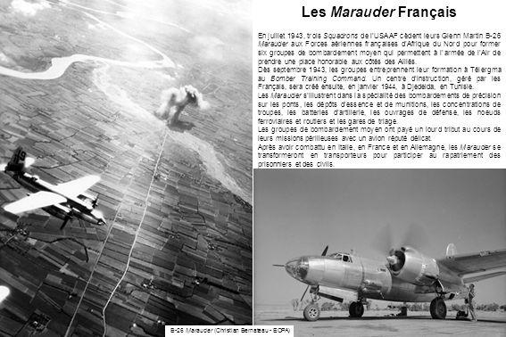 31ème Escadre de bombardement moyen La 31ème Escadre de bombardement moyen est créée le 24 mai 1944 et commandée par les colonels Chassin, puis Piollet.