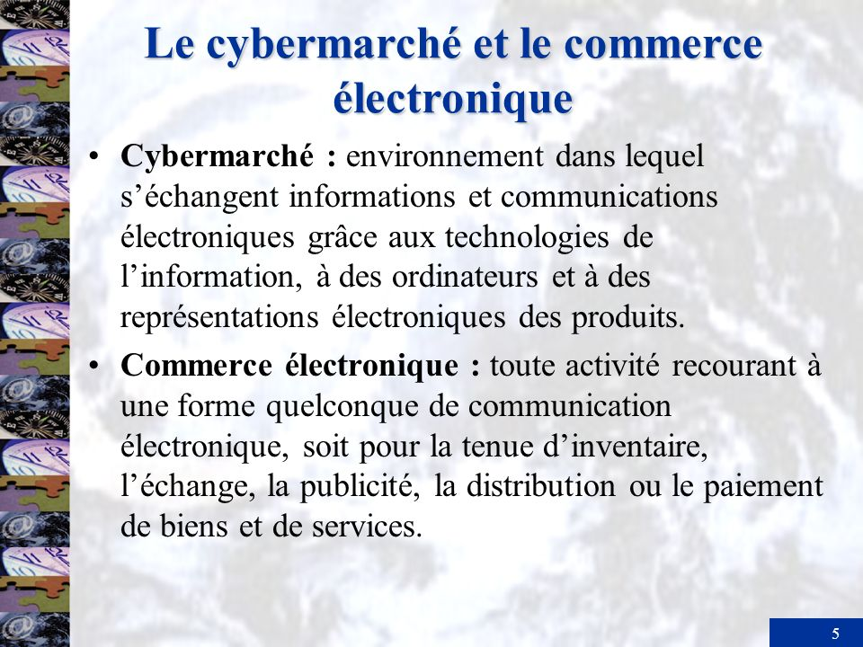 6 Le cybermarché et le commerce électronique Marketing interactif : communications établies à laide dordinateurs entre un vendeur et un acheteur dans un contexte où lacheteur contrôle le type et la quantité dinformations en provenance du vendeur.