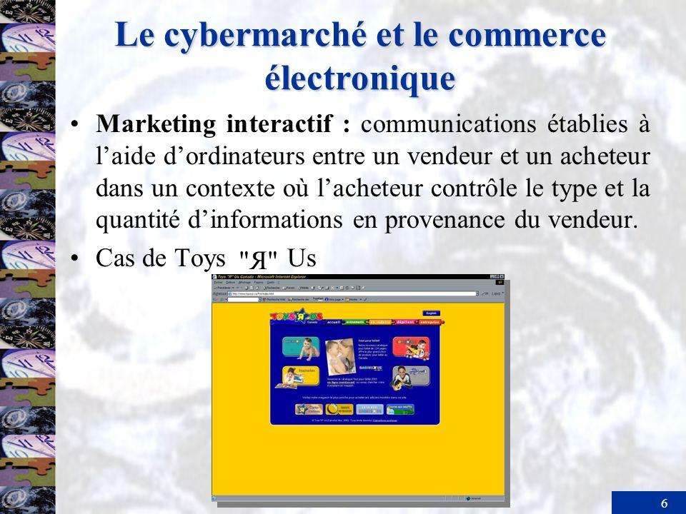 7 Le cybermarché et le commerce électronique Le commerce électronique de détail Internet : réseau mondial intégré dordinateurs procurant aux usagers information et documentation.
