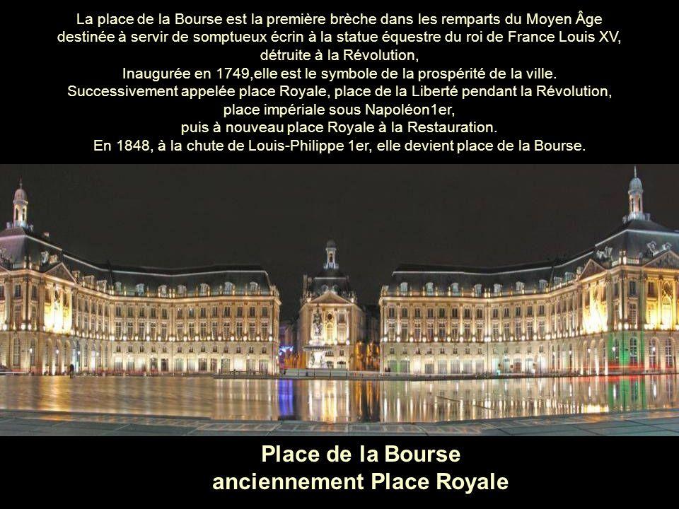 La place de la Bourse est la première brèche dans les remparts du Moyen Âge destinée à servir de somptueux écrin à la statue équestre du roi de France Louis XV, détruite à la Révolution, Inaugurée en 1749,elle est le symbole de la prospérité de la ville.
