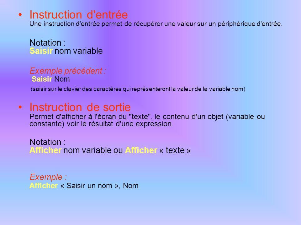 Expressions Des opérations sur les objets - variables, constantes ou encore littéraux (valeurs numériques ou alphanumériques) - peuvent être réalisées à l aide d opérateurs arithmétiques ou logiques pour former des expressions.