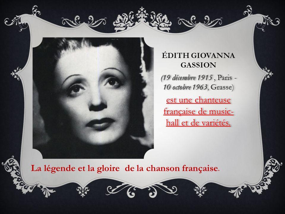 Etant née en 1915 dans la famille des artistes de rues, Edith Piaf est restée très tot sans lamour maternel et plus tard sans lamour paternel… Etant née en 1915 dans la famille des artistes de rues, Edith Piaf est restée très tot sans lamour maternel et plus tard sans lamour paternel…