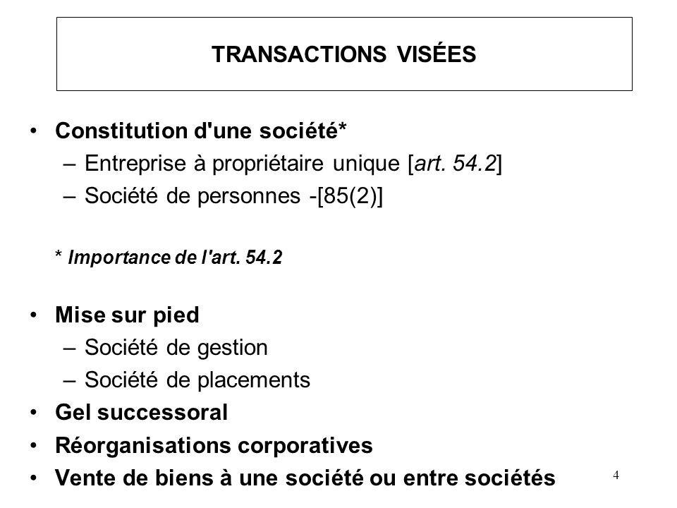 5 AVANTAGES DE L ARTICLE 85 Différer l impôt Réorganisation (faciliter les réorganisations corporatives) Utilisation d une société (permet de bénéficier des avantages légaux et fiscaux reliés à la société) Rendre possibles certains gels successoraux - transfert d actions ou d actifs