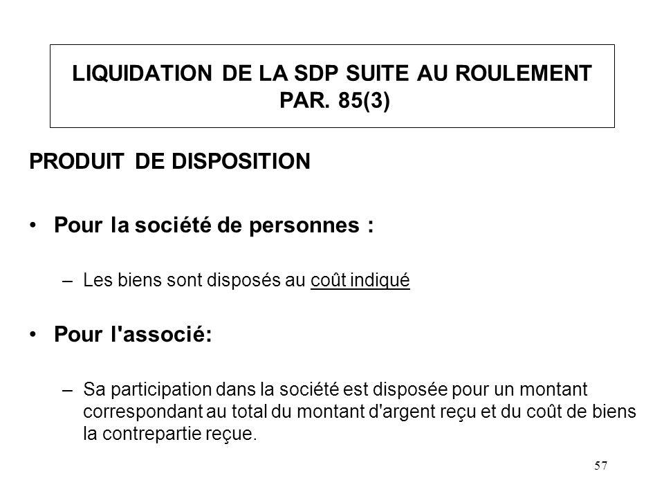 58 LIQUIDATION DE LA SDP SUITE AU ROULEMENT PAR.