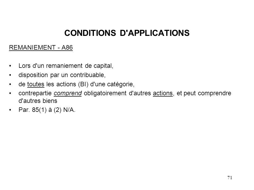 72 CONDITIONS D APPLICATIONS NOTES : –Vendeur/acheteur pas de restriction.