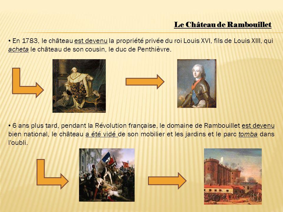 Après la chute de Napoléon III en 1870, le domaine de Rambouillet a été loué de 1870 à 1883, par le duc de La Trémoille.