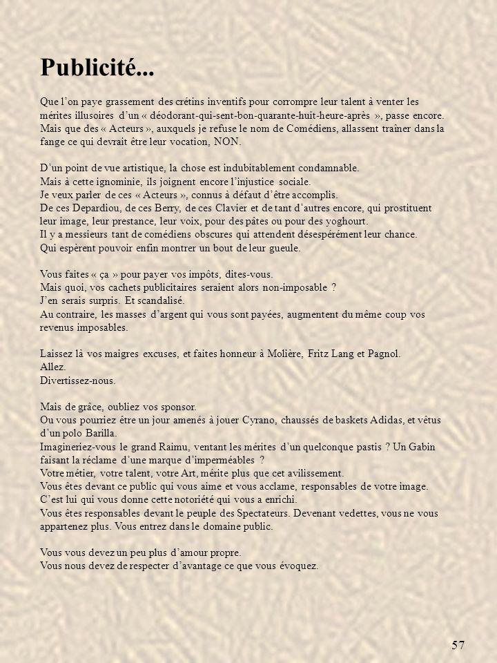 58 Quête… Dans un discours, lanecdote namuse le plus souvent que celui qui la rapporte.