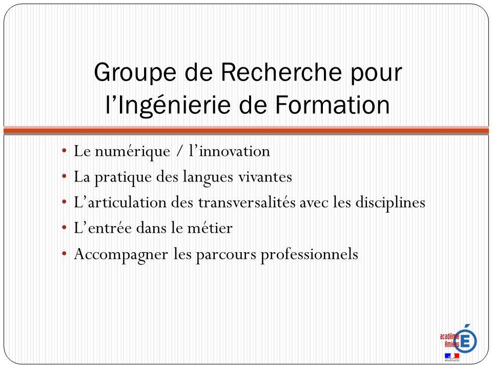 Groupe de Recherche pour lIngénierie de Formation Identifier les problématiques de lingénierie de formation Créer collectivement des outils de diagnostic Mener un diagnostic par groupe sur un domaine de la formation.
