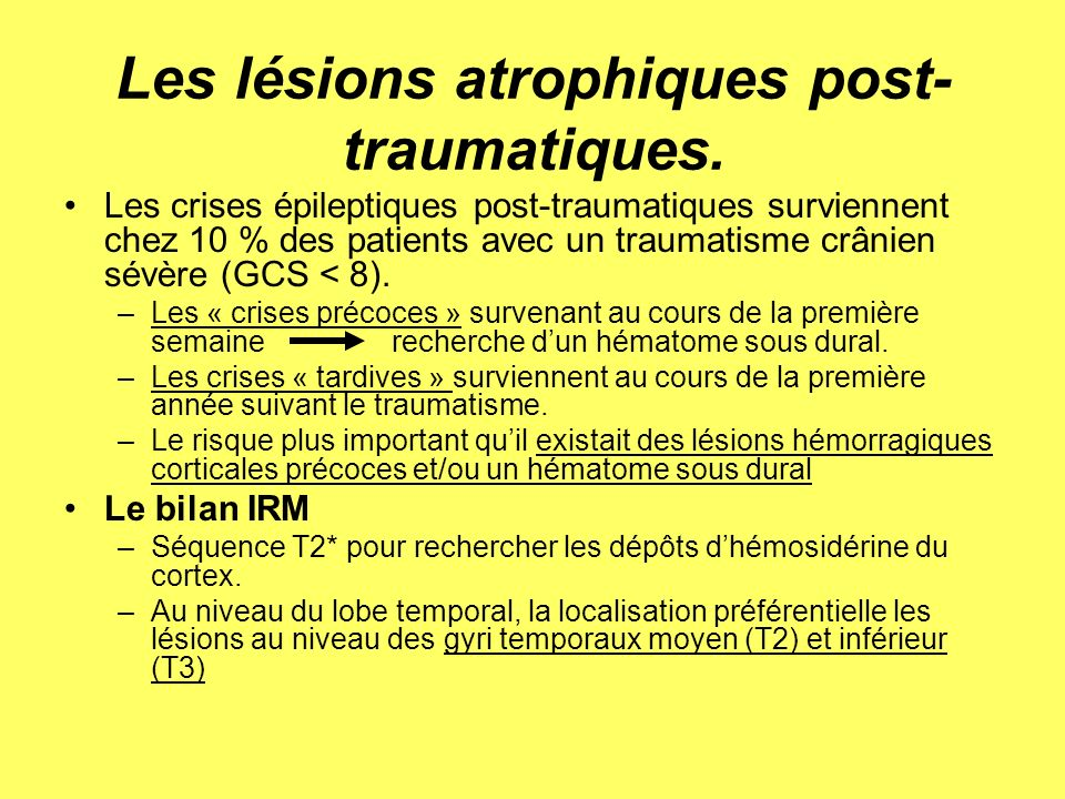 ATROPHIE TEMPORALE POST-TRAUMATIQUE