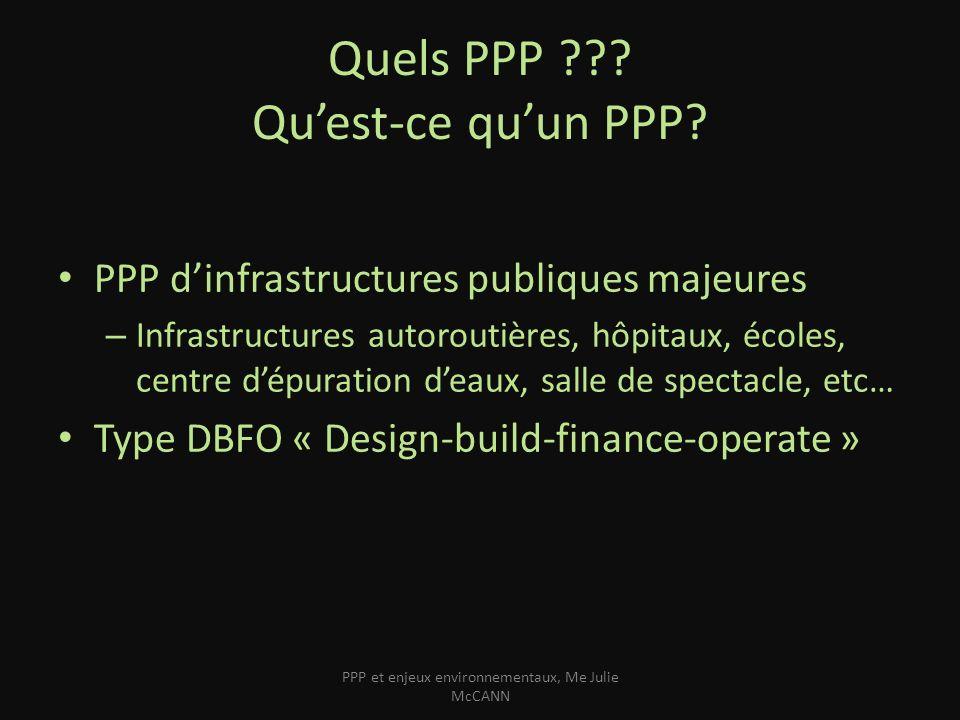 Quelques définitions législatives Transportation Investment Act (C-B) – Le partenariat public-privé est un contrat de concession (i.e.