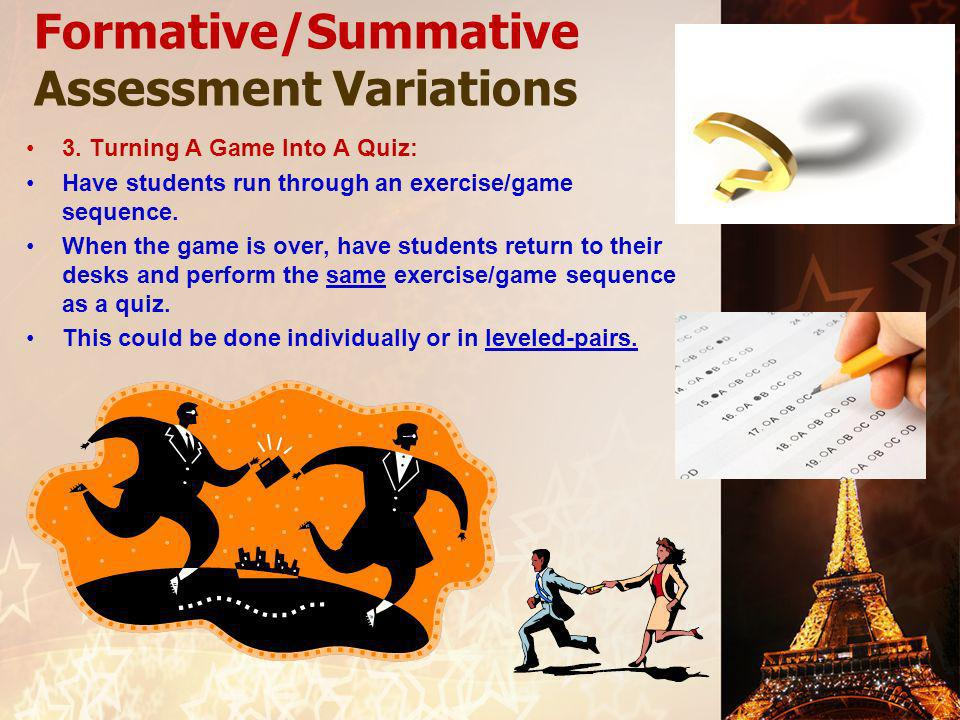 Formative/Summative Assessment Variations 3.