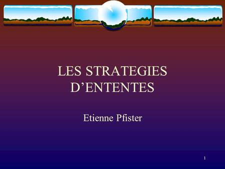 1 LES STRATEGIES D'ENTENTES Etienne Pfister. 2 INTRODUCTION  Ententes=Collusion=Cartel: plusieurs firmes concurrentes tentent de réduire l'intensité.