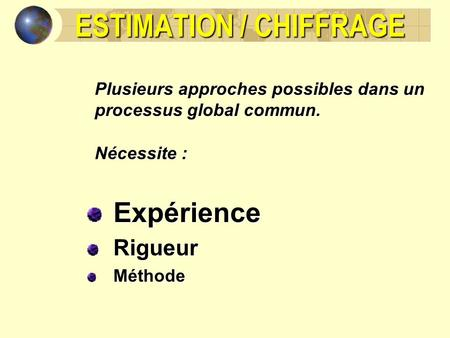 ESTIMATION / CHIFFRAGE