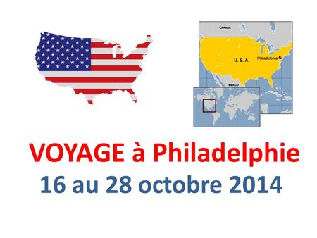 VOYAGE à Philadelphie 16 au 28 octobre 2014. PICTOGRAMMES extensive time outdoors extensive walking money to purchase lunch or snack $ bag lunch bag.
