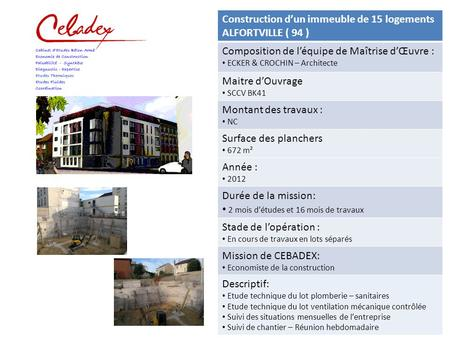 Construction d'un immeuble de 15 logements ALFORTVILLE ( 94 )