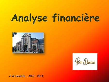 Analyse financière J-M Heneffe – APLL – 2014.