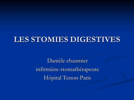 LES STOMIES DIGESTIVES