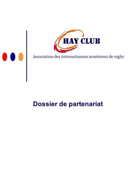 Dossier de partenariat Association des internationaux arméniens de rugby.