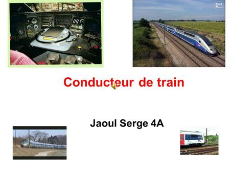 Conducteur de train Jaoul Serge 4A.