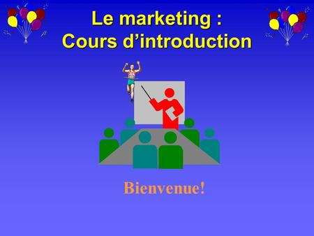Le marketing : Cours d'introduction