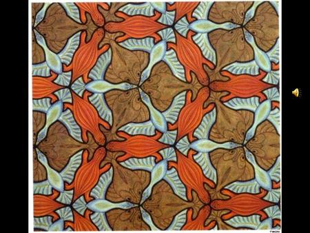 Maurits Cornelius Escher 17 juin 1898 – 27 mars 1972 June 17, 1898 – March 27, 1972.