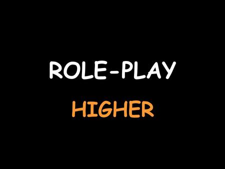 ROLE-PLAY HIGHER. You're talking to a French friend about what you did for your work experience To see the teacher's card, click herehere Sorte de stage,