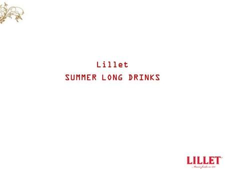 Lillet SUMMER LONG DRINKS