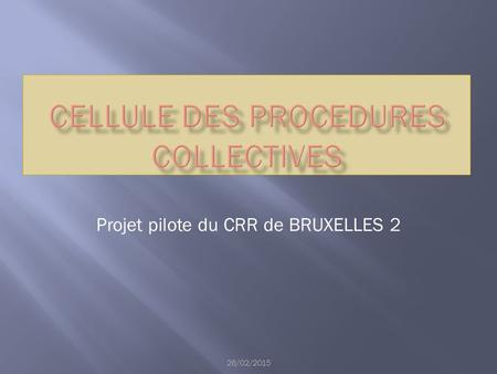 Cellule des PROCEDURES COLLECTIVES