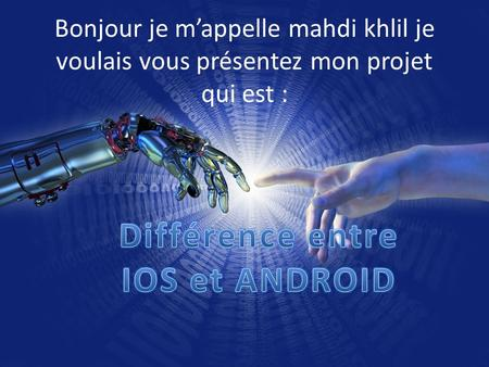Différence entre IOS et ANDROID