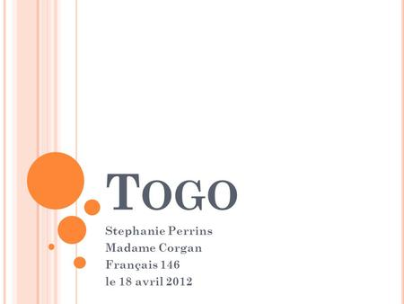 T OGO Stephanie Perrins Madame Corgan Français 146 le 18 avril 2012.