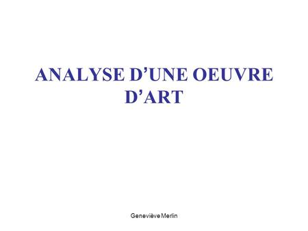 ANALYSE D'UNE OEUVRE D'ART