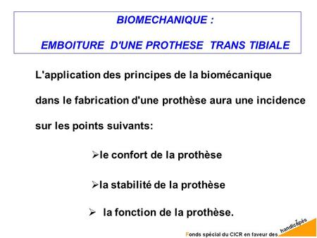 EMBOITURE D'UNE PROTHESE TRANS TIBIALE