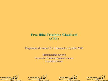 Free Bike Triathlon Charleroi (ATCC)