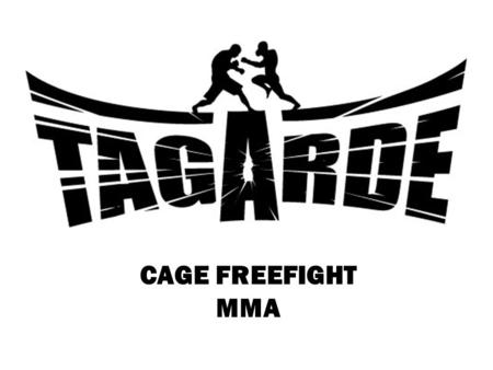 CAGE FREEFIGHT MMA.