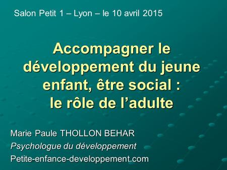 Salon Petit 1 – Lyon – le 10 avril 2015