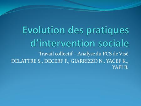Evolution des pratiques d'intervention sociale