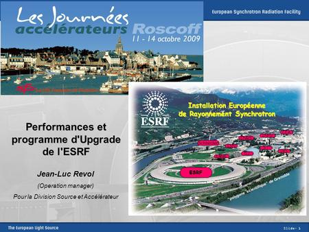 Performances et programme d'Upgrade de l'ESRF